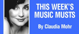 This Week's Music Musts!